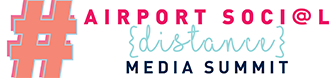 Airport Social Distance Media Summit