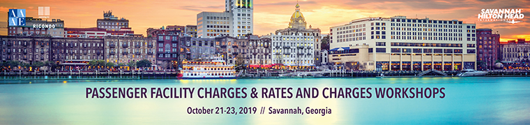 Passenger Facility Charge Workshop and Rates and Charges Workshop