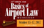171002 - Basics of Airport Law Workshop and 2017 Legal Updat